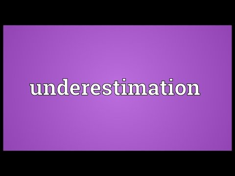 Underestimation Meaning