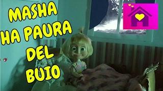 LE AVVENTURE DI MASHA(EP.4):MASHA HA PAURA DEL BUIO