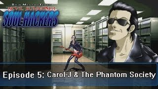 Soul Hackers Playthrough Ep 5: Carol-J & The Phantom Society