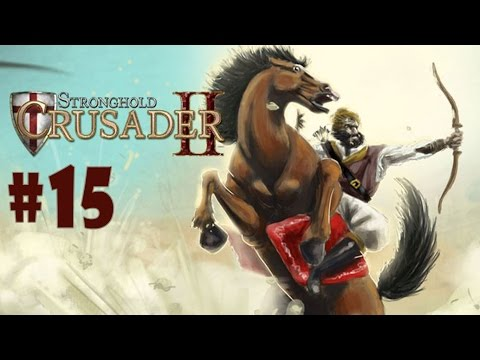 Stronghold: Crusader 2 - Walkthrough - Part 15 - Justice (PC HD) [1080p] |