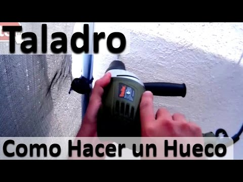 Como Hacer Un Hueco Con Una Taladro - Consejos Utilizar Taladro o Rotomartillo