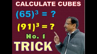 Trick 19 - Shortcut for Finding Cubes of 2-Digit Numbers
