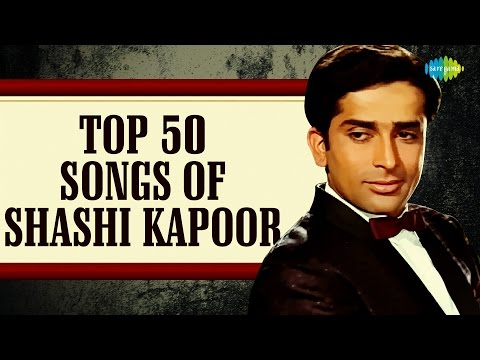 Top 50 Songs Of Shashi Kapoor | शशि कपूरके 50 हिट गाने | HD Songs | One Stop Jukebox