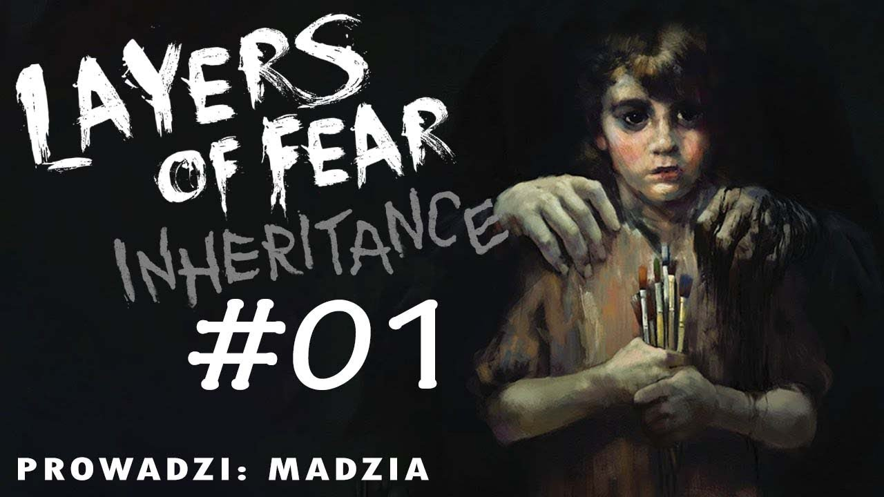 Layers of Fear:  Inheritance #01