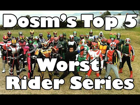 Dosm's Top 5: Worst Kamen Rider Series