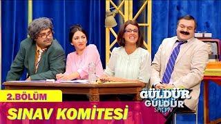 Güldür Güldür Show 2.Bölüm - Sınav Komitesi