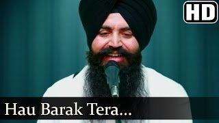 Hau Barak Tera -  Bhai Baldev Singh Beer Baba Budha Ji (Hazuri Ragi Jhabaal Amritsar)