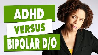 ADHD Vs Bipolar Disorder - How To Tell The Difference