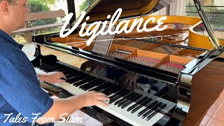 Vigilance - Piano Solo by David Hicken