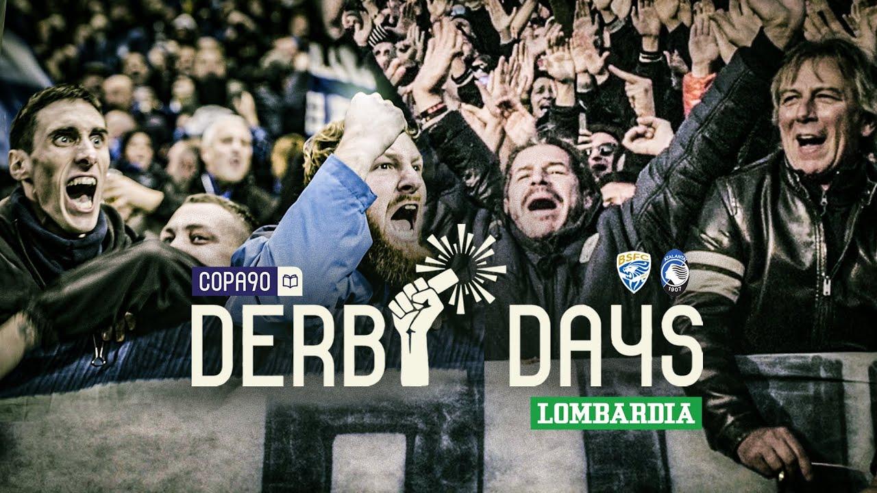 900 Years of Hate | Derby Days Lombardia | Brescia Calcio v Atalanta B.C.