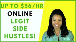 Legit Work-At-Home Side Hustles | Up to $56 Hourly! | Online, Remote Work From Home Jobs 2019