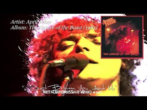 Just Between You And Me - April Wine (1981) HD FLAC ~MetalGuruMessiah~