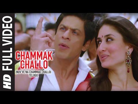Chammak Challo Telugu Version Full Video Feat. Akon  Kareena Kapoor  Shahrukh