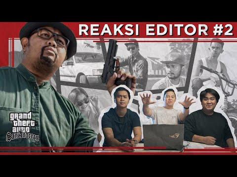 Reaksi Editor Indonesia 2 : GTA San Andreas Realistic - Indonesia