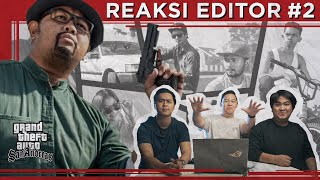 Reaksi Editor Indonesia: GTA San Andreas Realistic - Indonesia