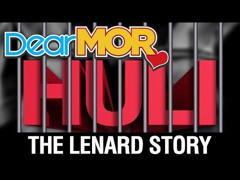 """Dear MOR Uncut: """"Huli"""" The Lenard Story 09-10-17"""