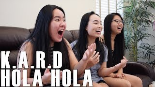 K.A.R.D- Hola Hola (Reaction Video)