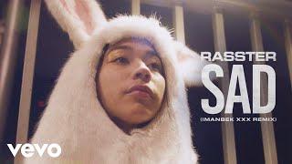 Rasster, Erin Bloomer - SAD (Imanbek xxx Remix)