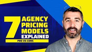 7 Agency Pricing Methods (Pro vs Con) + The BEST Method 🏆