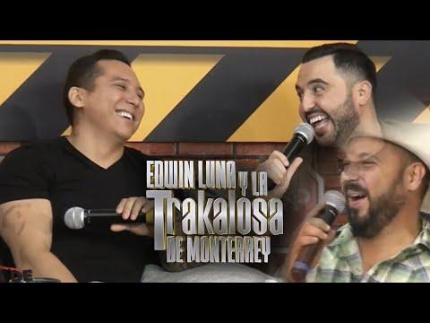 Tito El Ranchero, Edwin Luna y La Trakalosa de Monterrey en Zona de Desmadre