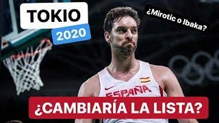 SELECCIÓN ESPAÑOLA BALONCESTO - 1️⃣2️⃣ CONVOCADOS PARA TOKIO 2020 - ¿NIKOLA MIROTIC O SERGE IBAKA?