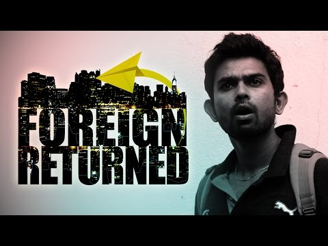 FOREIGN RETURNED - Kannada Short Film [With English Subtitles]
