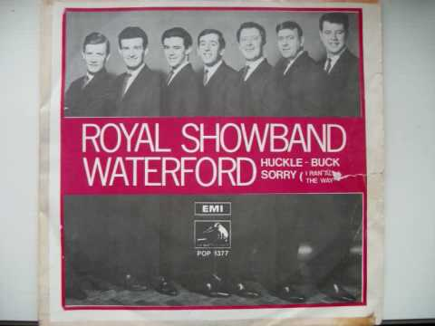 Royal Showband Waterford - Sorry (i ran all the way home)