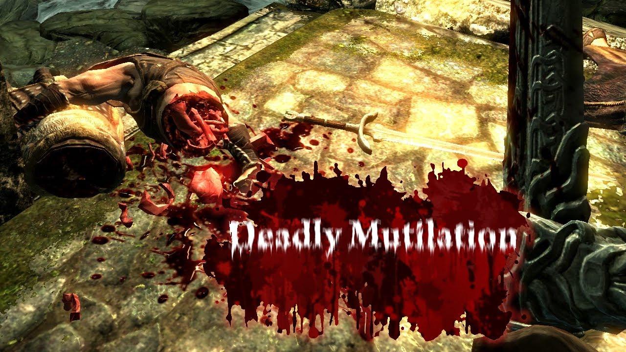 Скачать скайрим моды на deadly mutilation