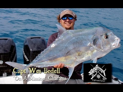 Captains Tales Episode 15 Capt Wes Bedell-African Pompano on Offshore Wreck