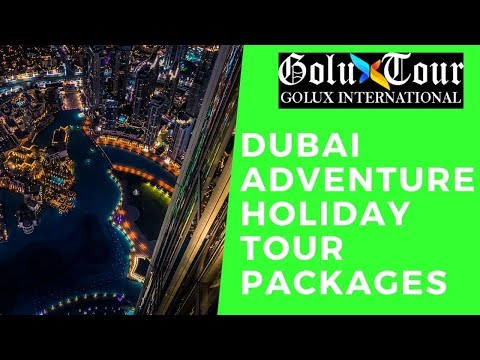 Dubai Adventure Holiday Tour Packages
