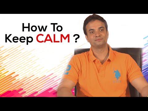 How To Keep CALM ? - Best Motivational Videos