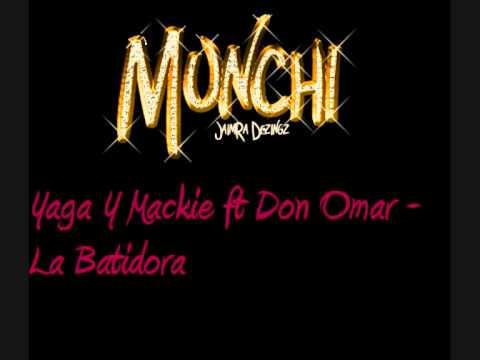 Yaga Y Mackie ft Don Omar - La Batidora