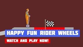 Happy Fun Rider Wheels 2019 · Game · Gameplay