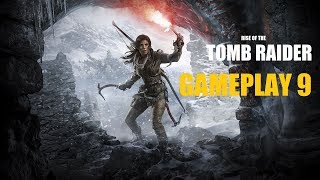 Rise Of Tomb Raider II Gameplay Live Stream 9 ||