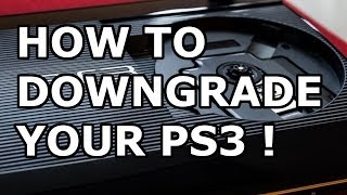 How To Downgrade a PS3 Any CFW To 3.55 - Voice Tutorial with downloads [HD]