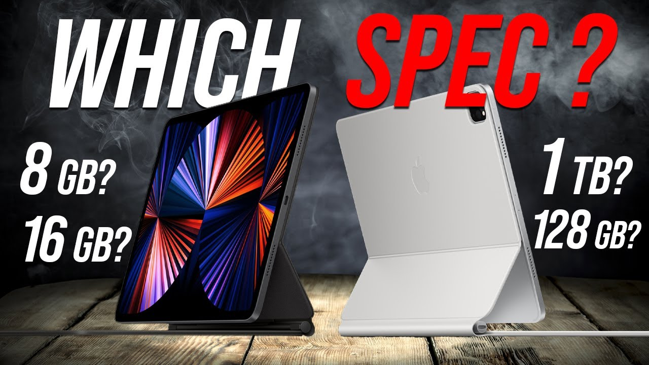 iPad Pro 2021   Buying Guide   Which iPad Pro Should You ...