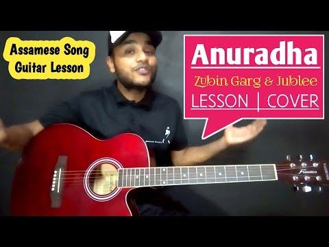 ANURADHA Guitar Chords Lesson & Cover / Zubeen Garg - Assamese Songs Guitar Lesson