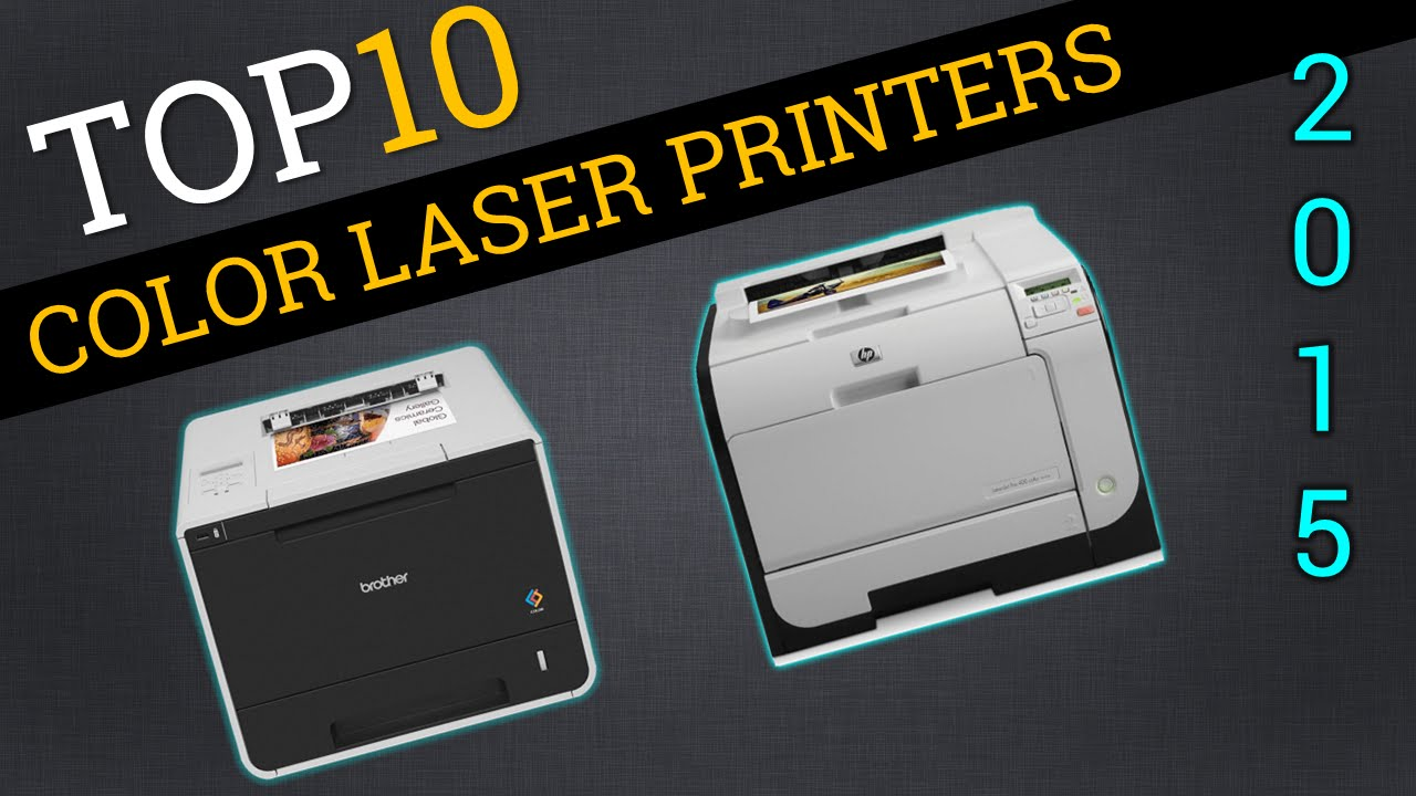 top ten color laser printers 2015 best color laser review youtube