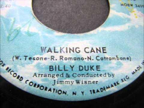 """Walking Cane""- Billy Duke"