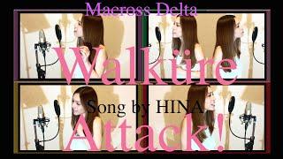 Walküre Attack! - MACROSS DELTA ワルキューレアタック by HINA