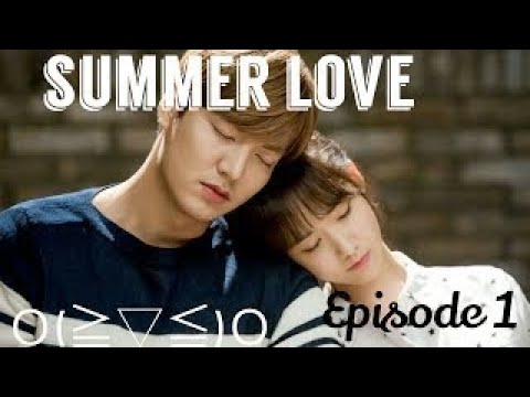 Download Summer Love Ep 1   Eng Sub