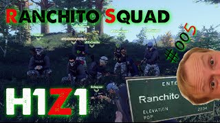 H1Z1 Ranchito Squad #005 / Basebelagerung endet in Eskalation [Let´s play H1Z1][HD+]