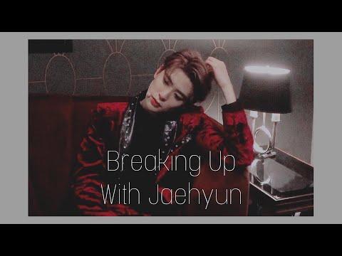 Breaking Up With Jaehyun | NCT Imagine