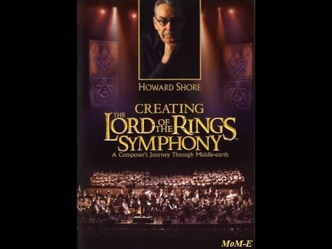 Howard Shore - Creating The Lord Of The Rings Symphony