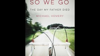 So We Go: The Day My Father Died