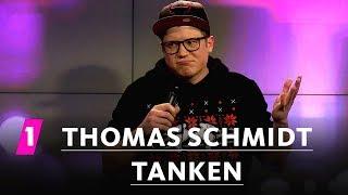 Thomas Schmidt: Tanken