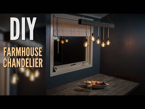 DIY Chandelier - Farmhouse Style