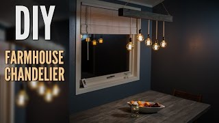 DIY Chandelier - Farmhouse Style