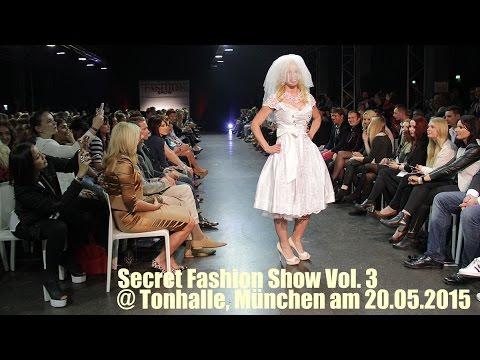 Secret Fashion Show Vol. 3 2015 @ Tonhalle, München am 20.05.2015