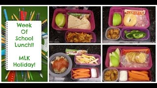 Week of School Lunches!  MLK Holiday! (Not themed. baha!) + What She Ate
